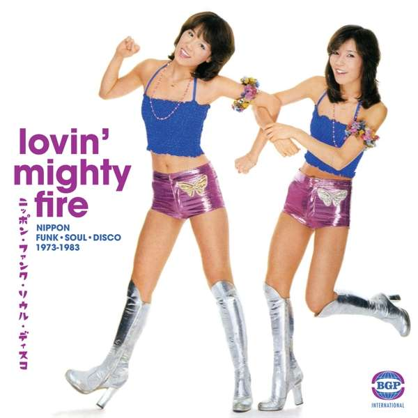 Lovin Mighty Fire: Nippon Funk - Soul - Disco 1973-1983 - Various Artists - Musik - BEAT GOES PUBLIC - 0029667529921 - March 10, 2017