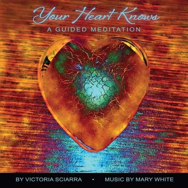 Your Heart Knows - Victoria Sciarra - Musik - Victoria Sciarra - 0029882560921 - February 15, 2013