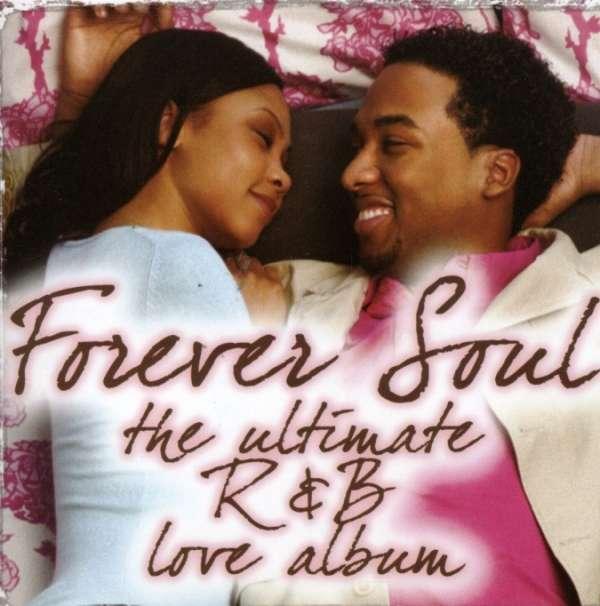 Forever Soul-ultimate R&b Love - Forever Soul-ultimate R&b Love - Musik -  - 0030206171921 - July 20, 2012