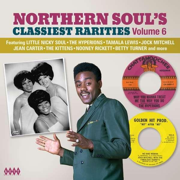 Northern Soul's Classiest Rarities Volume 6 - V/A - Musik - KENT SOUL - 0029667085922 - December 1, 2017