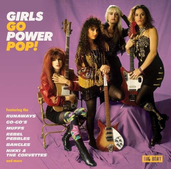 Girls Go Power Pop! - Various Artists - Musik - BIG BEAT - 0029667098922 - August 28, 2020