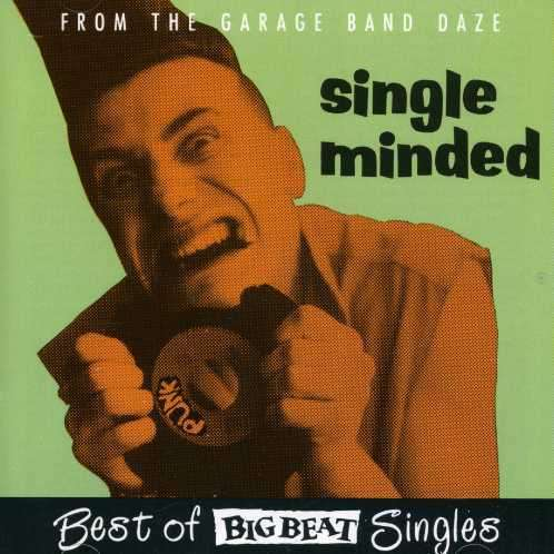 Single Minded -Bigbeat Si - V/A - Musik - CHISWICK - 0029667410922 - August 27, 1992