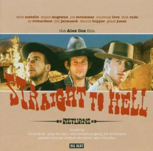 Straight To Hell Returns - Original Soundtrack - Musik - BIG BEAT RECORDS - 0029667423922 - July 5, 2004