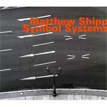 Symbol Systems - Matthew Shipp - Musik - HATOLOGY - 0752156074922 - April 1, 2018