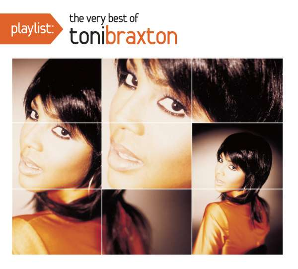 Playlist: Very Best of - Toni Braxton - Musik -  - 0888751529922 - 2016
