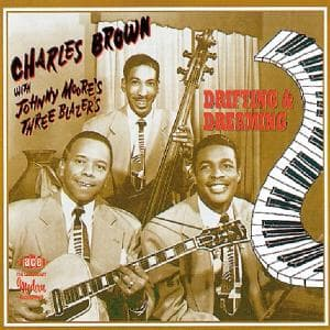 Drifting and Dreaming - Charles Brown + - Musik - ACE RECORDS - 0029667158923 - January 29, 1996