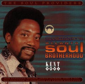 Bill Haney's Atlanta Soul Brotherhood - V/A - Musik - KENT SOUL - 0029667215923 - March 24, 2011