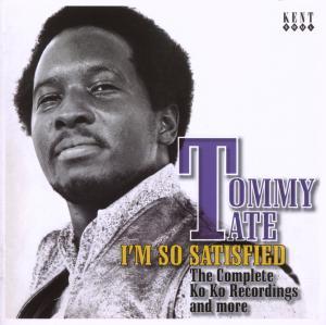 I'm So Satisfied - Tommy Tate - Musik - KENT SOUL - 0029667228923 - November 1, 2007
