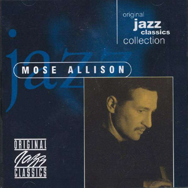 Original Jazz Classics COLLECTION - Mose Allison - Musik - ORIGINAL JAZZ CLASSICS - 0029667880923 - September 22, 2008