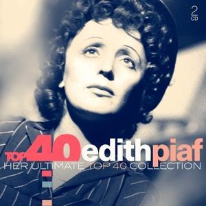 Top 40: Edith Piaf - Edith Piaf - Musik - SONY MUSIC - 0889854664923 - January 17, 2020