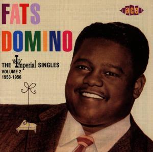 Imperial Singles Vol 2 1953-1956 - Fats Domino - Musik - ACE - 0029667164924 - April 28, 1997