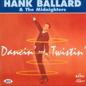 Dancin' & Twistin' - Ballard, Hank & Midnighte - Musik - ACE - 0029667177924 - October 12, 2000