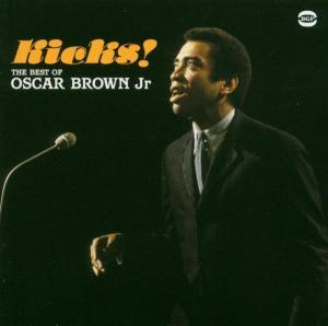 Kicks: Best Of.. - Oscar -Jr.- Brown - Musik - BGP - 0029667515924 - March 29, 2004