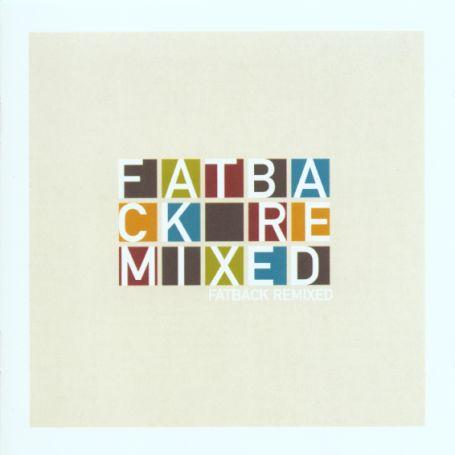 Remixed - Fatback - Musik - SOUTHBOUND - 0029667713924 - June 30, 2003