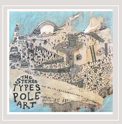 Pole Art - The Stereotypes - Musik - Earthling Records - 0029882569924 - June 19, 2012