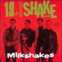 19th Nervous Shakedown - Milkshakes - Musik - CHISWICK - 0029667493925 - June 30, 1986