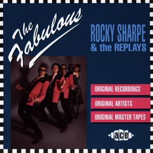 Fabulous - Sharpe, Rocky & The Replays - Musik - ACE - 0029667790925 - June 30, 1981