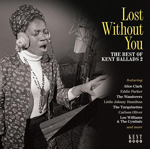 Lost Without You - V/A - Musik - KENT SOUL - 0029667243926 - November 5, 2015