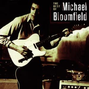 Best Of - Mike Bloomfield - Musik - TAKOMA - 0029667988926 - October 25, 1997