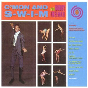 C'mon And S-W-I-M - Bobby Freeman - Musik - ACE - 0029667176927 - July 13, 2000