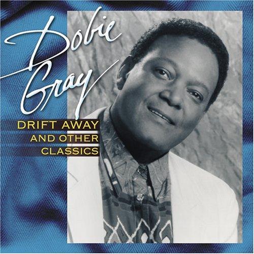 Drift Away & Other Classi - Dobie Gray - Musik - VARESE - 0030206658927 - June 30, 1990