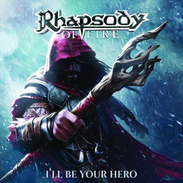 I'll Be Your Hero - Rhapsody Of Fire - Musik - SOULFOOD - 0884860390927 - June 4, 2021