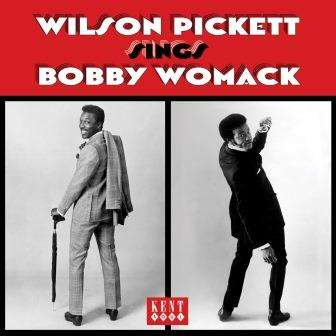 Sings Bobby Womack - Wilson Pickett - Musik - KENT SOUL - 0029667083928 - August 3, 2017