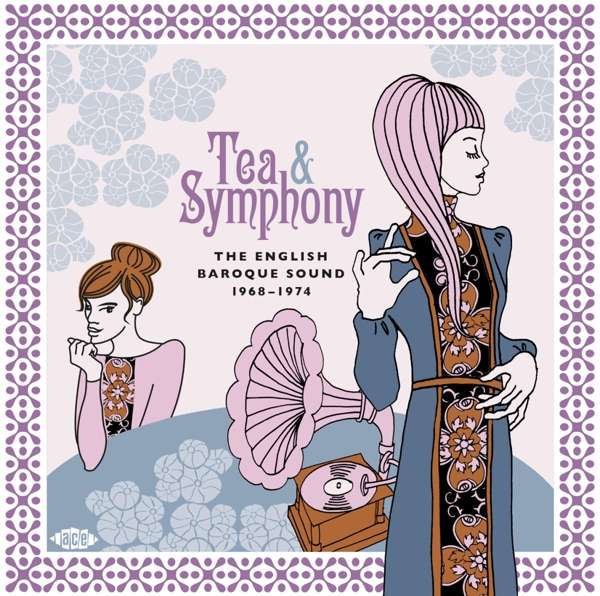 Tea & Symphony - The English Baroque Sound 1968-1974 - Various Artists - Musik - ACE RECORDS - 0029667096928 - January 31, 2020