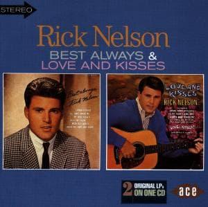 Best Always / Love & Kisses - Rick Nelson - Musik - ACE - 0029667166928 - February 22, 1998