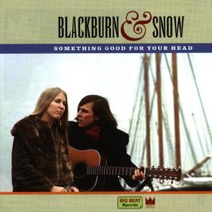 Something Good For Your H - Blackburn & Snow - Musik - BIG BEAT - 0029667418928 - April 5, 1999