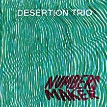 Numbers Maker - Desertion Trio - Musik - CUNEIFORM REC - 0045775047928 - April 23, 2021