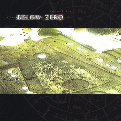 Below Zero - Robert Rich - Musik - SIDE EFFECTS - 0753907891928 - July 17, 2004
