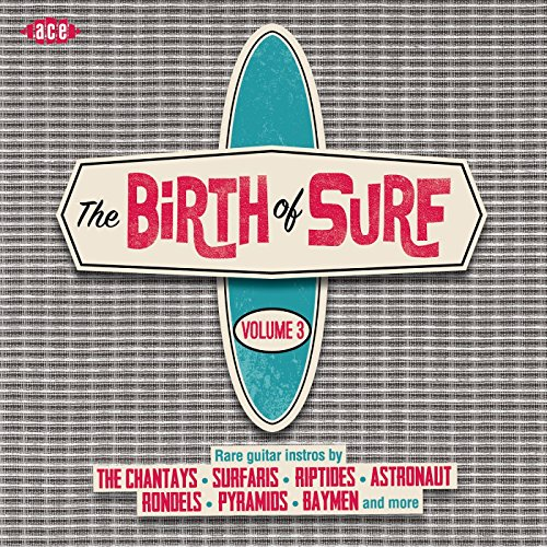 Birth Of Surf Vol.3 - V/A - Musik - ACE - 0029667073929 - October 1, 2015