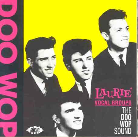 Doo Wop Sound - Laurie Vocal Groups - Musik - ACE RECORDS - 0029667130929 - December 31, 1993