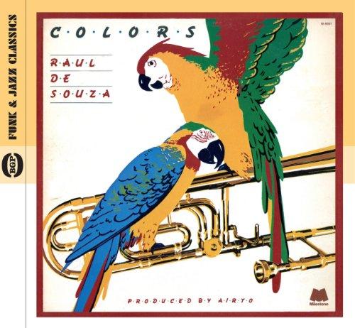 Colors - Raul De Souza - Musik - BEAT GOES PUBLIC - 0029667523929 - July 25, 2011