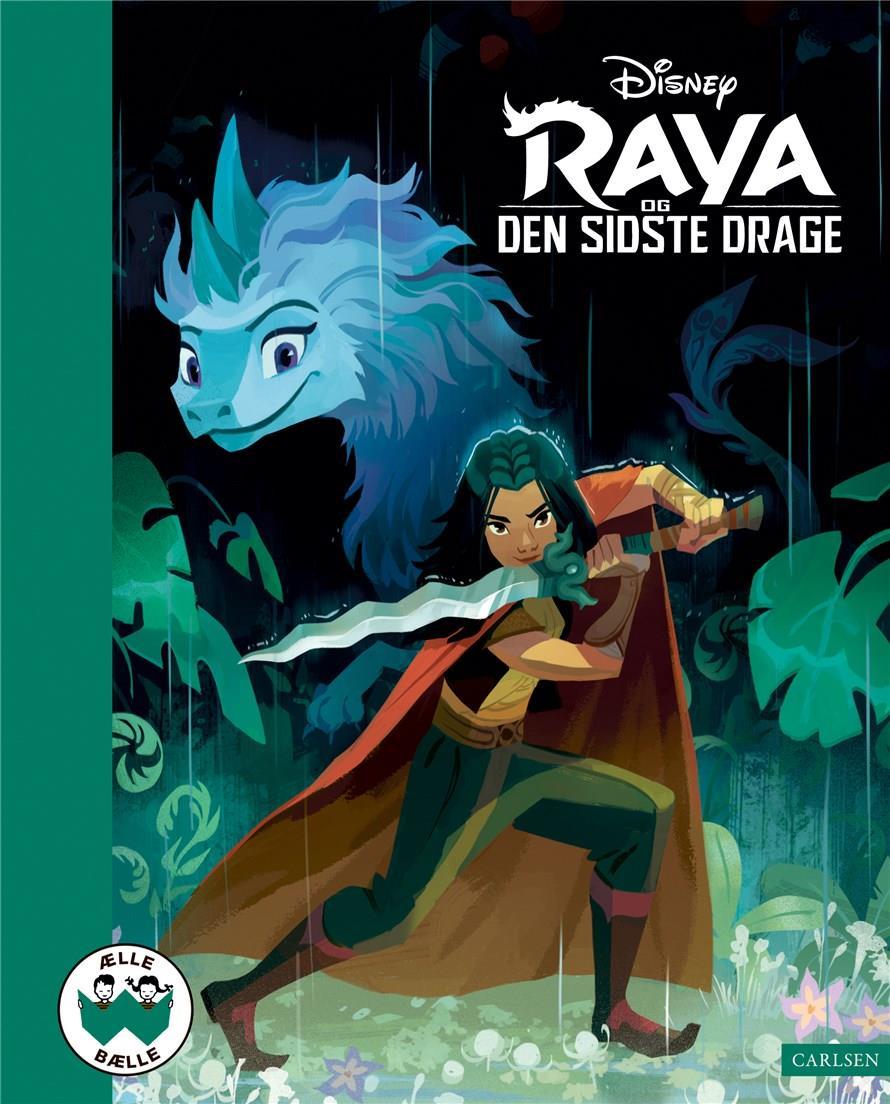Ælle Bælle: Raya og den sidste drage - Disney - Bøger - CARLSEN - 9788727004945 - January 11, 2022
