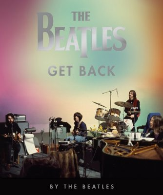 Get Back - The Beatles - Bøger -  - 9780935112962 - October 15, 2021