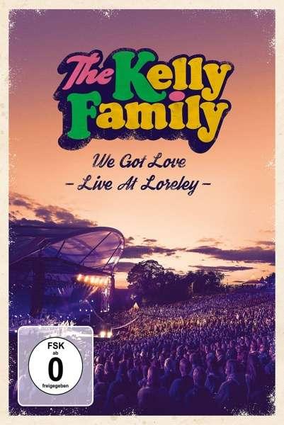 We Got Love - Live At Loreley - Kelly Family - Film - UNIVERSAL - 0602577036965 - November 15, 2018