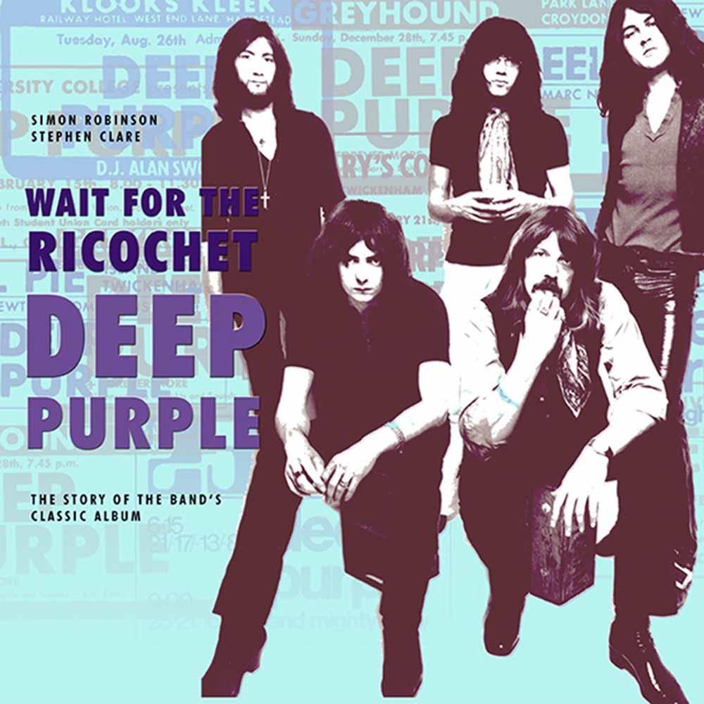 Wait for the Ricochet - Deep Purple - Bøger - Easy on the Eye Books - 9780956143969 - August 25, 2017