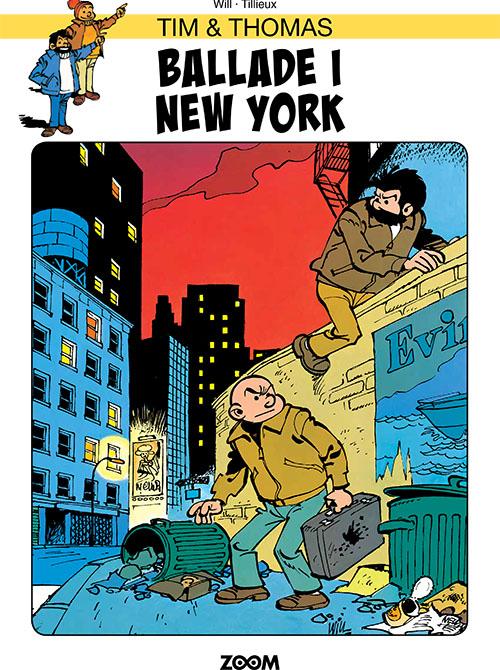 Tim & Thomas: Tim & Thomas: Ballade i New York - Tillieux Will - Bøger - Forlaget Zoom - 9788770211970 - July 30, 2021