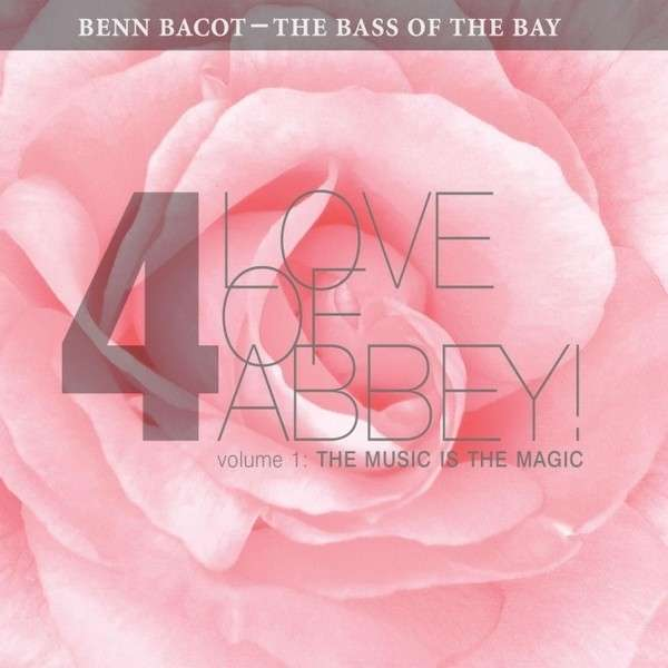 4love of Abbey 1: the Music is the Magic - Benn Bacot - Musik - Retro Nouveau - 0029882567975 - May 9, 2014