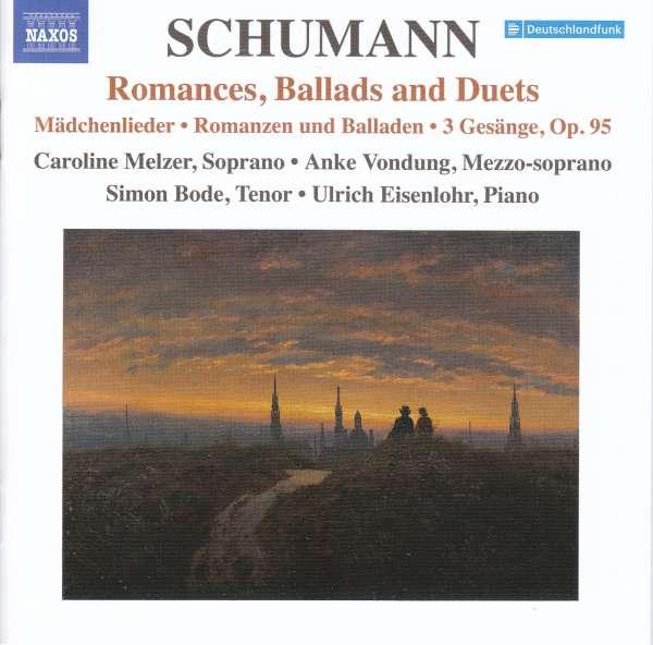 Lieder Edition Vol.10: Romances, Ballads and Duets - R. Schumann - Musik - NAXOS - 0747313411979 - March 12, 2021
