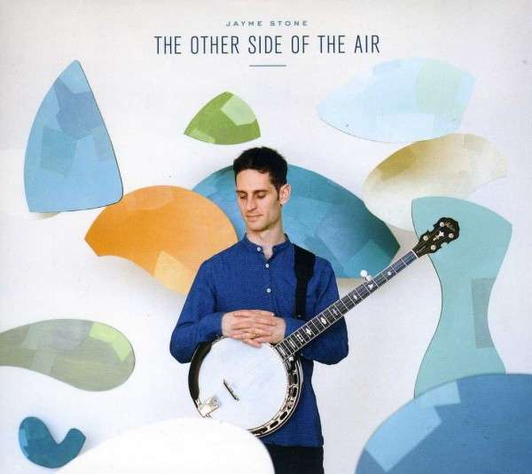 Other Side Of The Air - Jayme Stone - Musik - SELF RELEASE - 0029882899984 - July 30, 2013