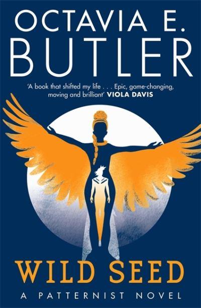 Wild Seed - The Patternist Series - Octavia E. Butler - Bøger - Headline Publishing Group - 9781472280992 - January 21, 2021