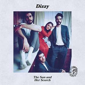 Sun and Her Scorch, the - Dizzy - Musik - ALTERNATIVE - 0044003221000 - 31/7-2020