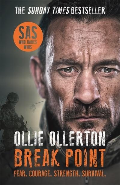 Break Point: SAS: Who Dares Wins Host's Incredible True Story - Ollie Ollerton - Bøger - Bonnier Books Ltd - 9781788703000 - 9/1-2020