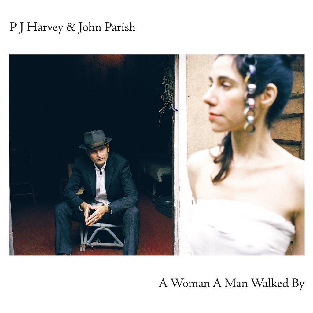 A Woman A Man Walked by - PJ Harvey & John Parish - Musik - ISLAND - 0602507254001 - July 23, 2021