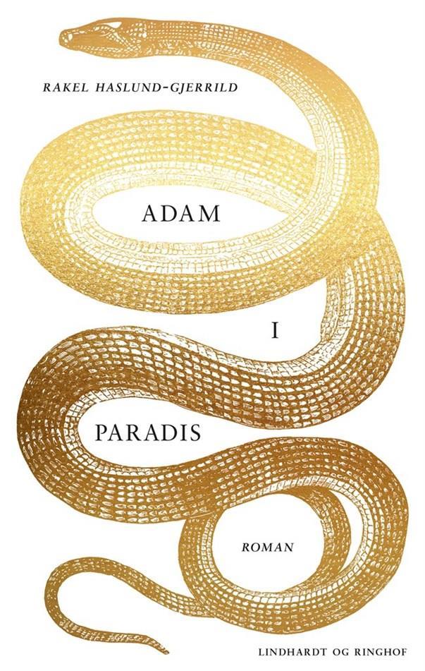 Adam i Paradis - Rakel Haslund-Gjerrild - Bøger - Lindhardt og Ringhof - 9788711987001 - May 5, 2021