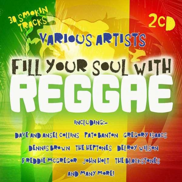 Fill Your Soul with Reggae - Various Artists - Musik - PRESTIGE ELITE - 5032427210002 - 24. maj 2019