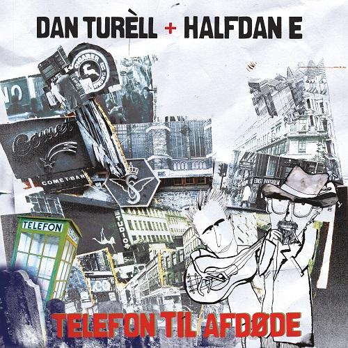 Telefon til afdøde - Dan Turèll & Halfdan E - Musik - Crunchy Frog - 7332181073003 - November 8, 2019